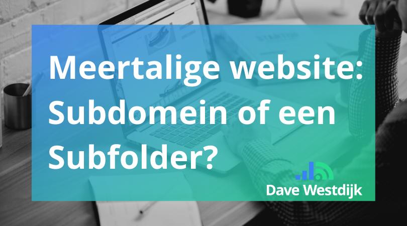 Meertalige website: Subdomein of een Subfolder?