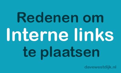 redenen om interne links te plaatsen davewestdijk.nl